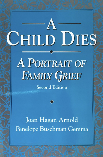 A Child Dies: A Portrait of Family Grief