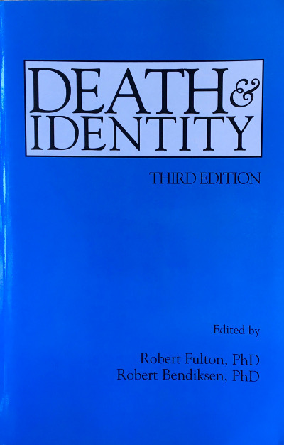 Death & Identity, Third Edition