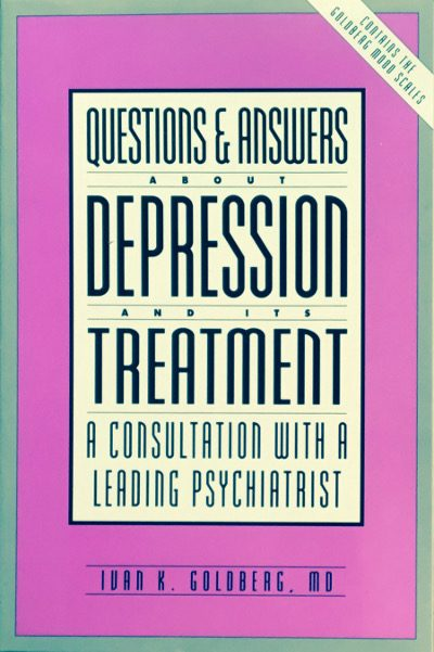 Questions and Answers About Depression: A Consultation with a Leading Psychiatrist