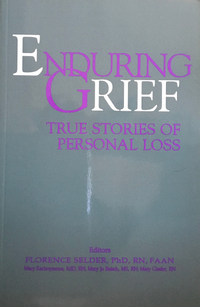 Enduring Grief: True Stories of Personal Loss