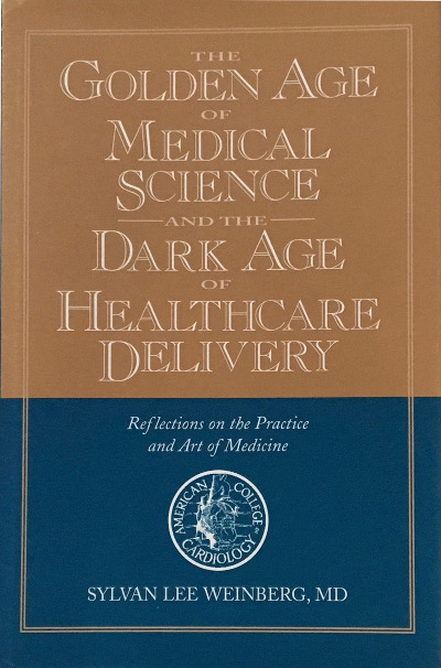 The Golden Age of Medical Science and the Dark Age of Healthcare Delivery