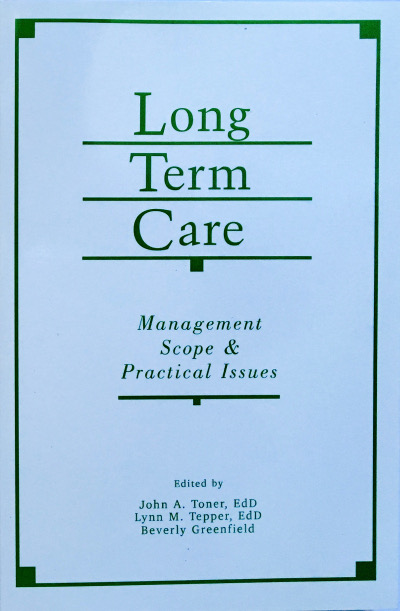 Long-Term Care: Management, Scope and Practical issues