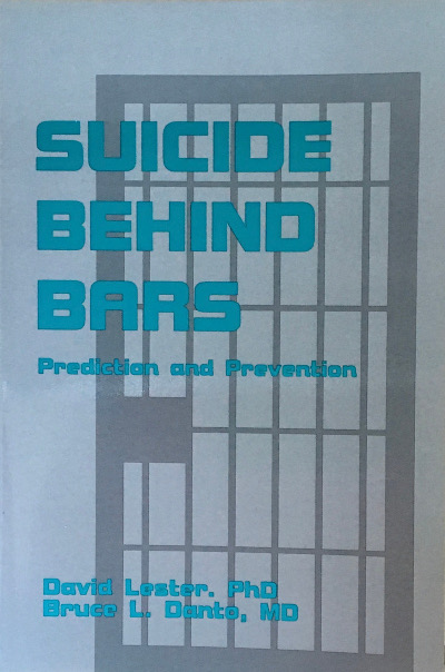 Suicide Behind Bars: Prediction and Prevention