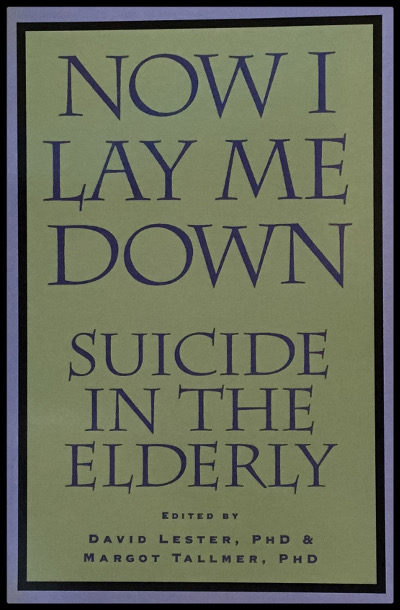 Now I Lay Me Down: Suicide in the Elderly