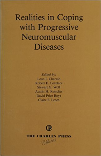 Realities in Coping With Progressive Neuromuscular Diseases